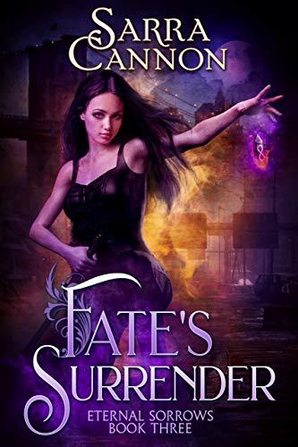 Fate's Surrender (Eternal Sorrow...