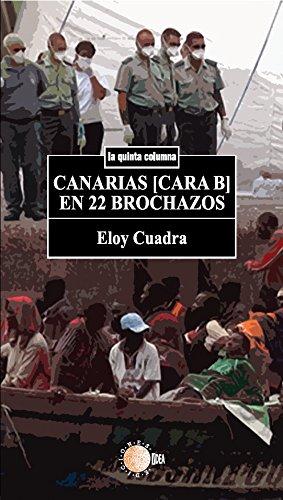 Canarias [cara b] en 22 brochazos (La quinta columna)