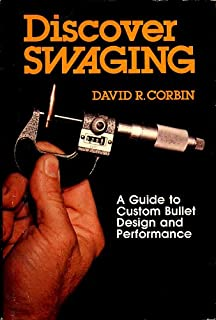 Discover Swaging: A Guide to Custom Bullet Design and Performance