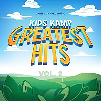 Kids Kamp Greatest Hits, Vol. 2