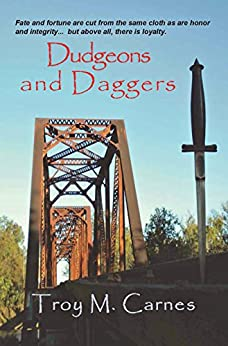 Dudgeons and Daggers by [Troy M. Carnes]
