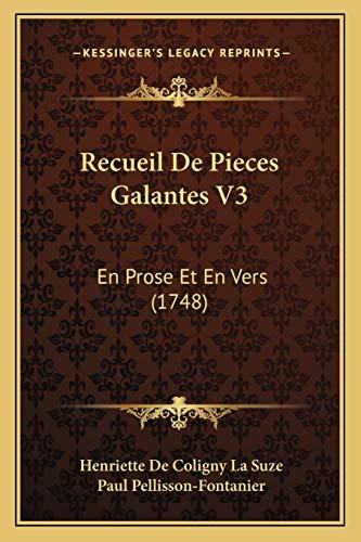 Recueil De Pieces Galantes V3: En Prose Et En Vers (1748) (French Edition) download ebooks PDF Books