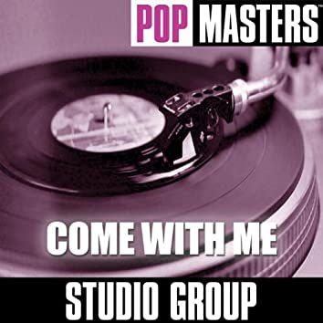 Pop Masters: Come With Me