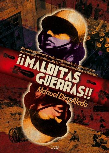 ¡¡MALDITAS GUERRAS!! (Spanish Edition)