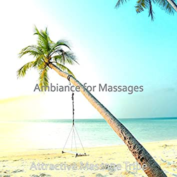 Ambiance for Massages