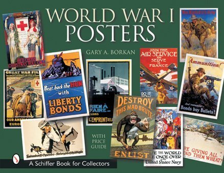 World War I Posters (Schiffer Book for Collectors with Price Guide)