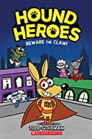 Hound Heroes 1: Beware the Claw!