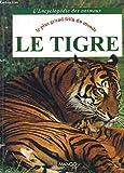 LE TIGRE - Editions Mango - 01/05/1992