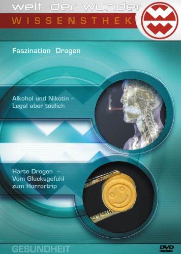 Wissensthek (7): Faszination Drogen