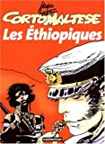 Corto Maltese: Les Ethiopiques - Hugo Pratt