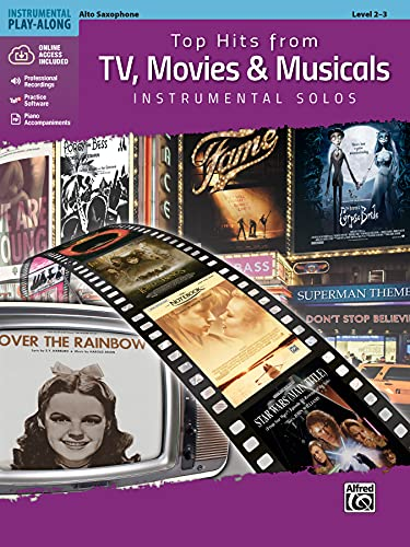 Top Hits from TV, Movies & Musicals Instrumental Solos - Alto Saxophone (incl. CD): Alto Sax, Book & CD (Top Hits Instrumental Solos)