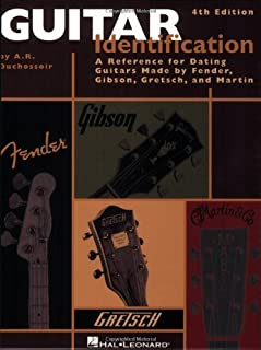 Guitar Identification: A Reference Guide to Serial Numbers for Dating the Guitars Made by Fender, Gibson, Gretsch & Mar