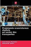 Projetando ecossistemas digitais no sector dos transportes