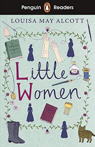 Penguin Readers Level 1: Little Women (ELT Graded Reader) (English Edition)
