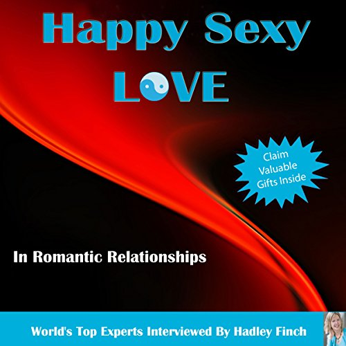 Happy Sexy Love in Romantic Relationships audiobook cover art