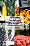 L'Abécédaire des fruits et des légumes