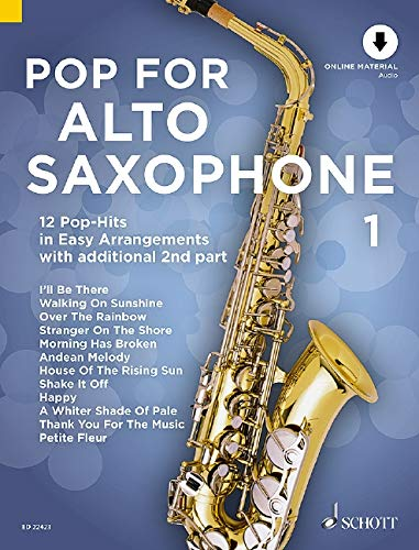 Pop For Alto Saxophone 1: 12 Pop-Hits in Easy Arrangements. Band 1. 1-2 Alt-Saxophone. Ausgabe mit Online-Audiodatei.: 12 Pop-Hits in Easy Arrangements. Band 1. 1-2 Alt-Saxophone. Ausgabe mit CD.