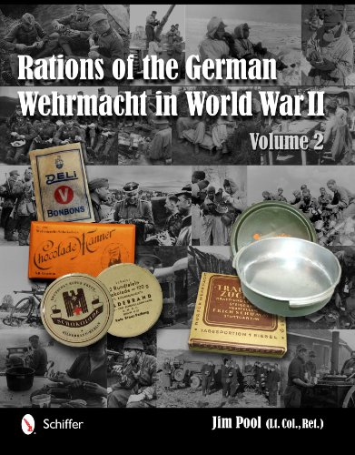 Pool, J: Rations of the German Wehrmacht in World War II: Vo (Vol 2)
