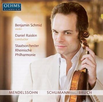 Mendelssohn, F.: Violin Concerto, Op. 64 / Schumann, R.: Phantasie / Bruch, M.: Violin Concerto No. 1