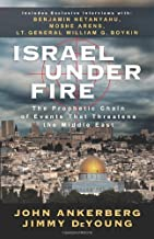 Israel Under Fire by Jimmy DeYoung John Ankerberg (1-Sep-2009) Paperback