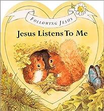 Jesus Listens to Me (Following Jesus)