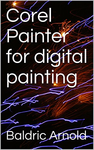 Corel Painter for digital painting (English Edition)
