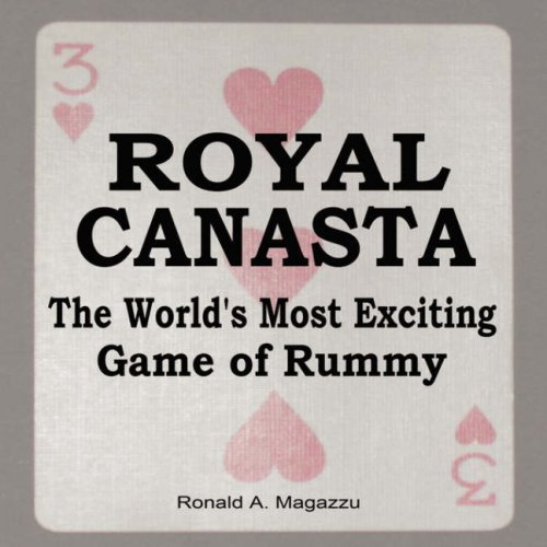 ROYAL CANASTA The World's Most Exciting Game of Rummy by Magazzu, Ronald (2007) Paperback