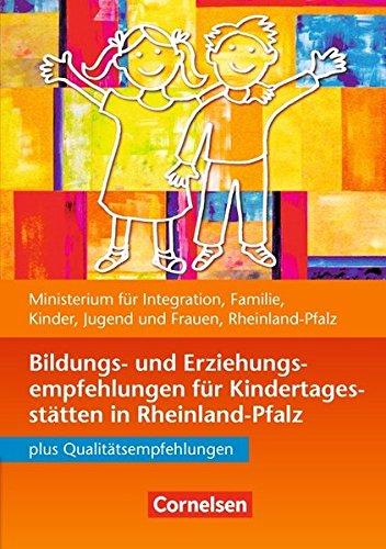 Bildungs- und Erziehungspläne: Bildungs- und Erziehungsempfehlungen Rheinland-Pfalz (4. Auflage): Buch