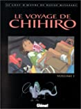 Le Voyage de Chihiro, tome 1