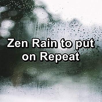 Zen Rain to put on Repeat