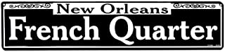 French Quarter Tin Sign 24 x 5in