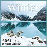 Winter Calendar 2021: Inspirational Winter Photos Monthly Calendar 16 Month Wall & Office Calendar Beautiful calendar gift For Winter Lover Women & Men Boys & Girls