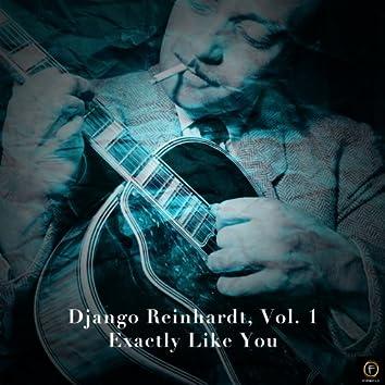 Django Reinhardt, Vol. 1: Exactly Like You