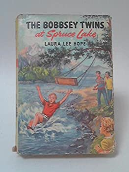 The Bobbsey Twins at Spruce Lake - Book #23 of the Original Bobbsey Twins