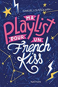 Ma playlist pour un french kiss par Samuel Loussouarn