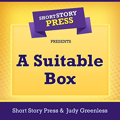 Short Story Press Presents: A Suitable Box audiobook cover art