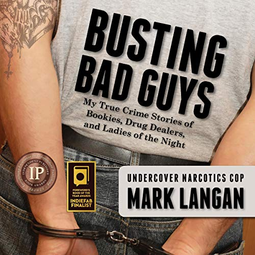 Busting Bad Guys: My True Crime Stories of Bookies, Drug Dealers and Ladies of the Night Titelbild