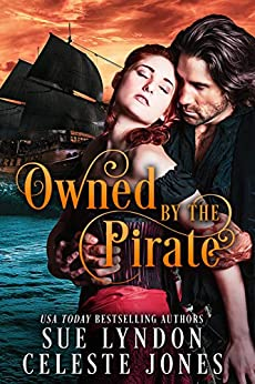 Owned by the Pirate by [Sue Lyndon, Celeste Jones]