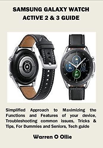SAMSUNG GALAXY WATCH ACTIVE 2 & 3 GUIDE (English Edition)