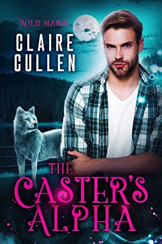 The Caster's Alpha (Wild Magic Book…