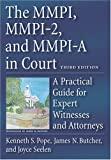 Image of The MMPI, MMPI-2 & MMPI-A in Court: A Practical Guide for Expert Witnesses and Attorneys