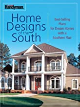 Family Handyman: Home Designs of the South