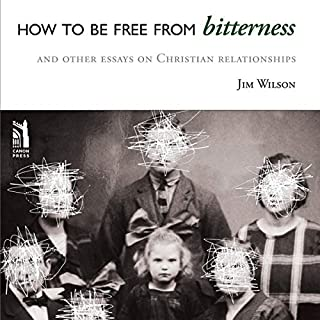 How to be Free from Bitterness audiobook cover art