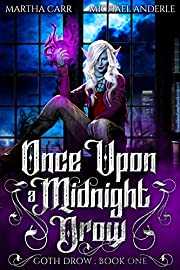 Once Upon A Midnight Drow (Goth Drow Book 1)