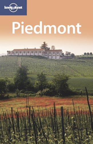 Piedmont (Lonely Planet Regional Guides): (LP Version)