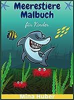 Meerestiere-Malbuch fuer Kinder: Ein Geschenk fuer alle schlauen Seemannskinder