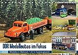 DDR Modellautos im Fokus (Tischkalender 2022 DIN A5 quer)