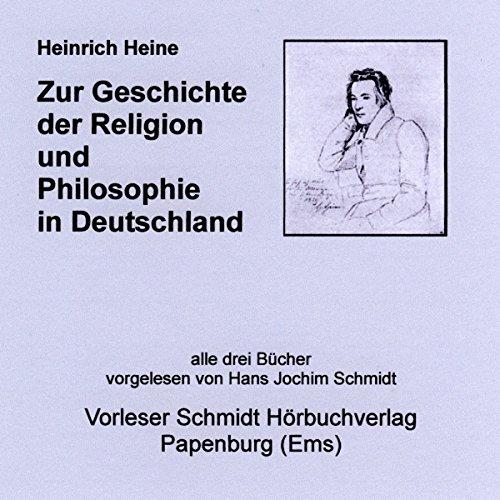 Zur Geschichte der Religion und Philosophie in Deutschland audiobook cover art