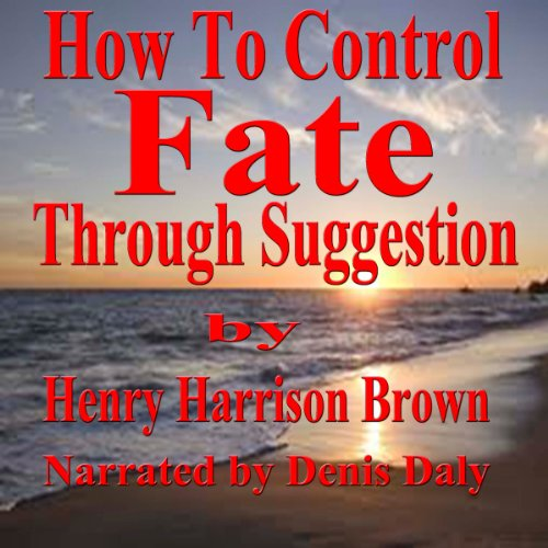 How to Control Fate through Suggestion Titelbild