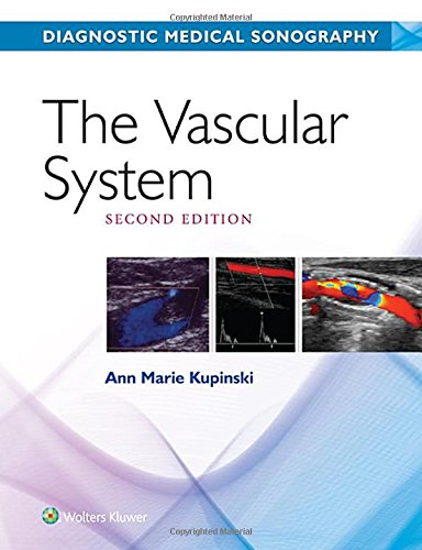 The Vascular System (Diagnostic Medical Sonography Series)